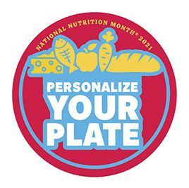 National Nutrition Month Personalize your Plate