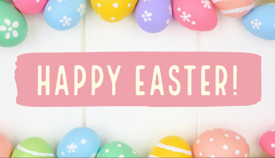 A Happy Easter message with colored Easter eggs.